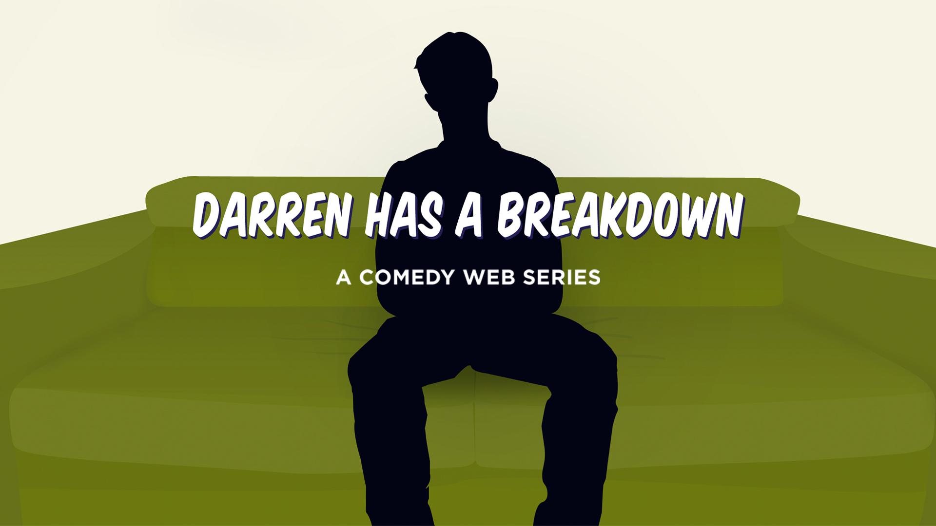 Darren Has a Breakdown