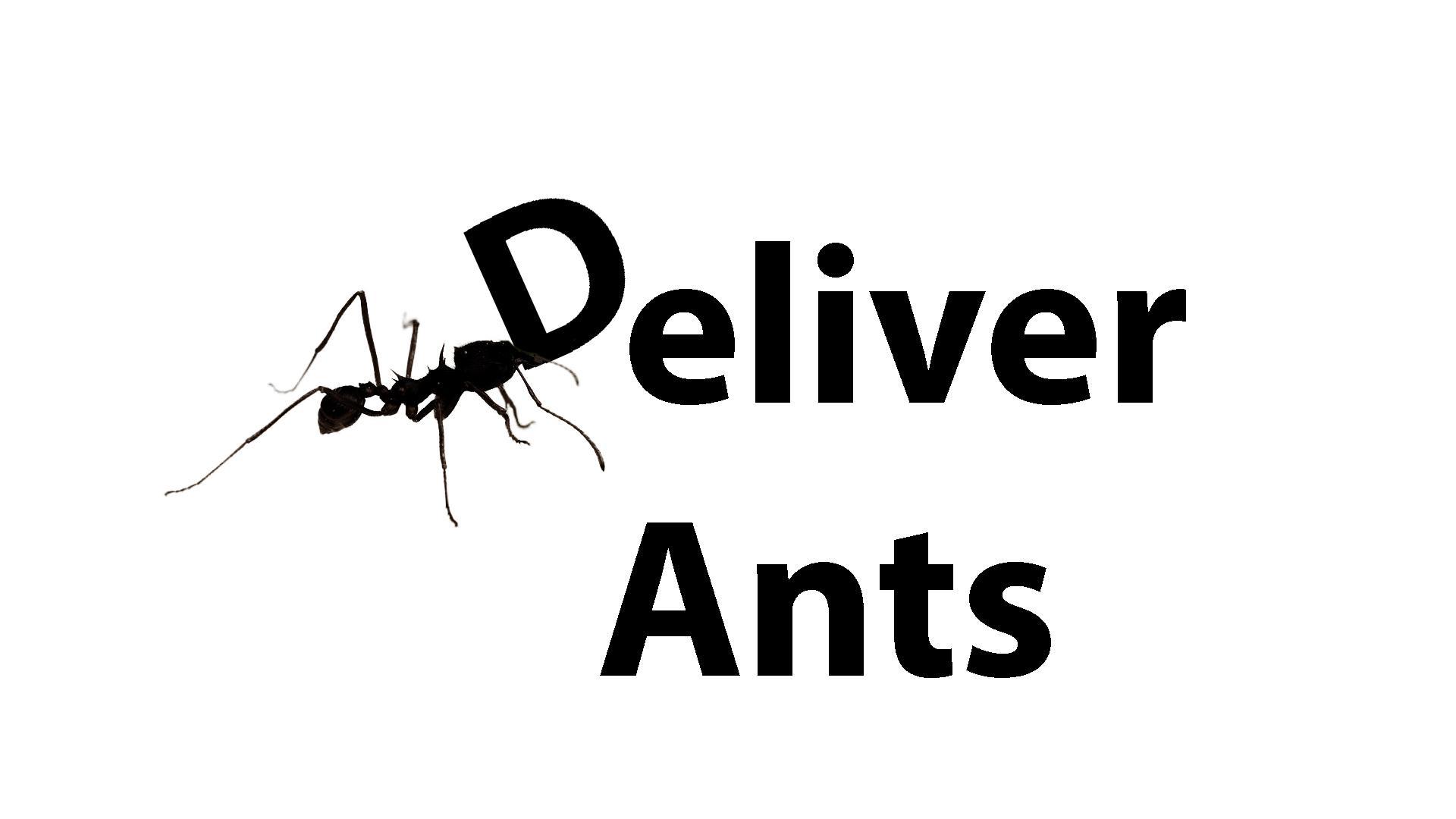 Deliver Ants