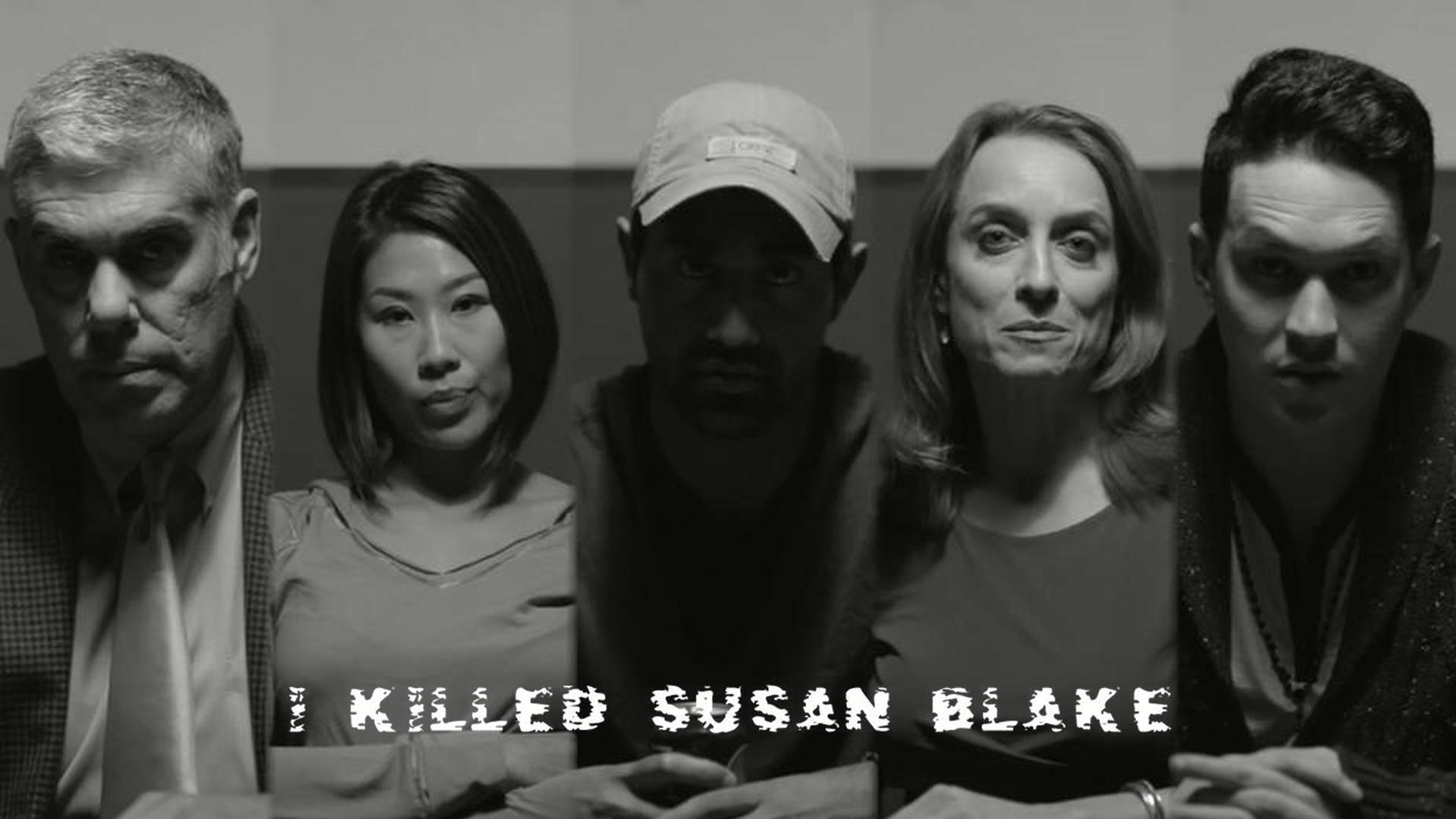 I Killed Susan Blake