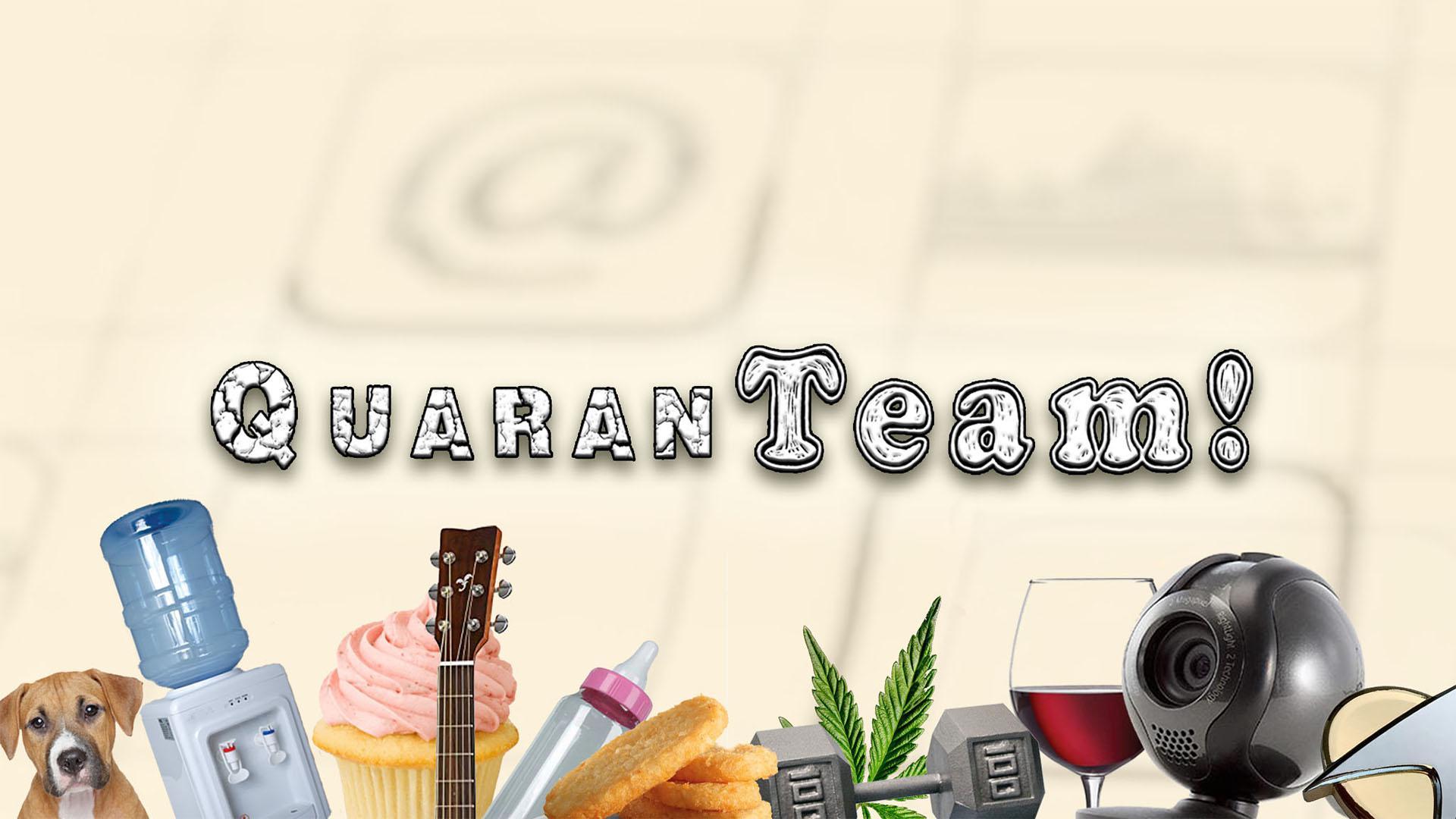 QuaranTeam!