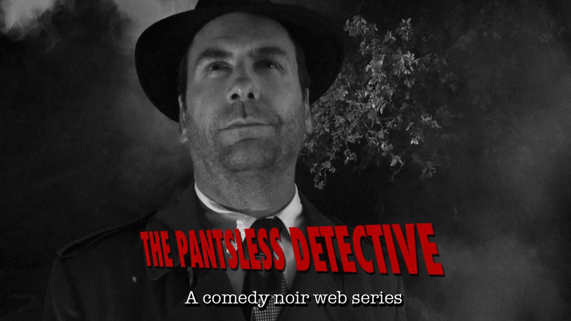 The Pantsless Detective