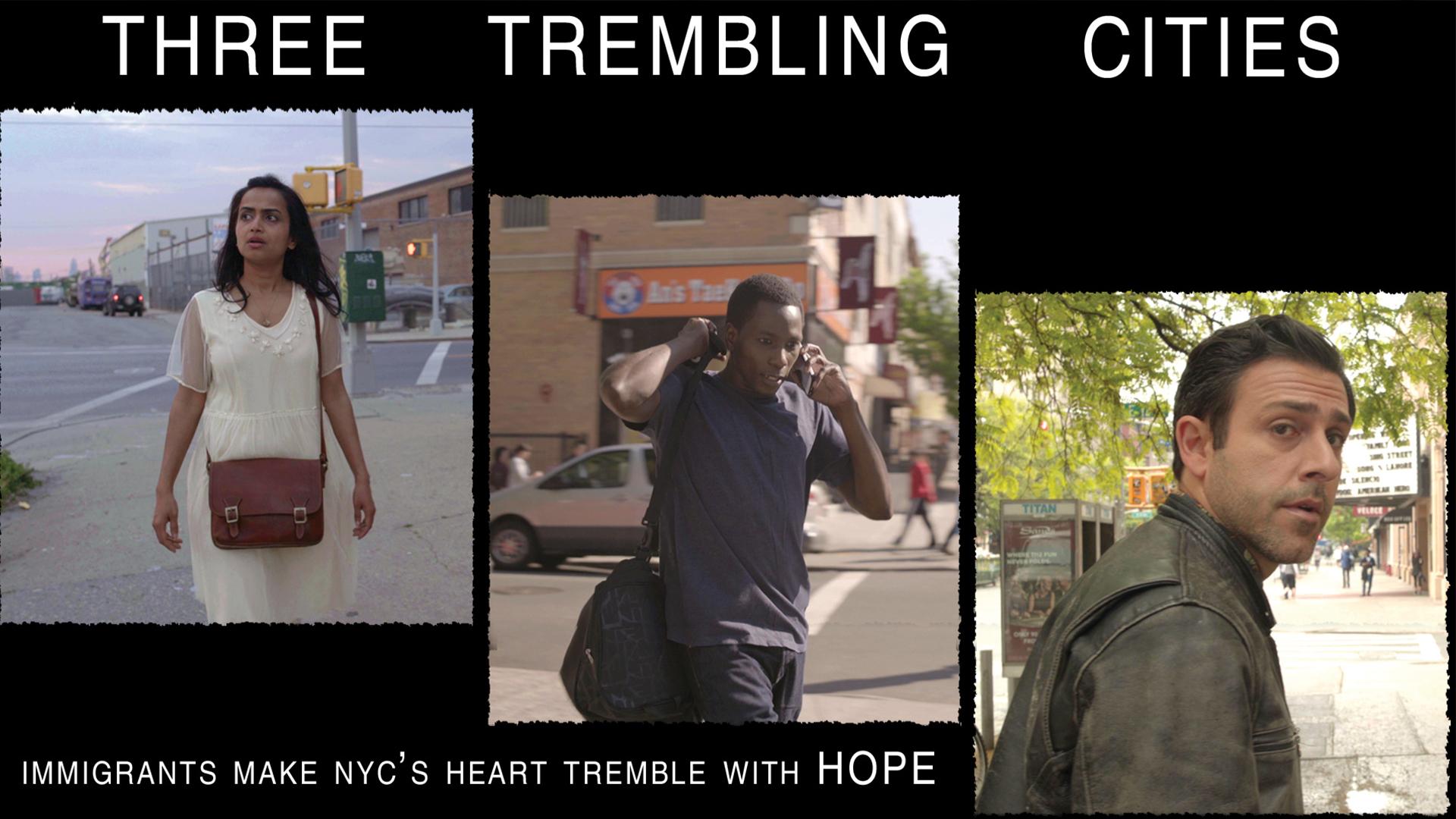Three Trembling Cities